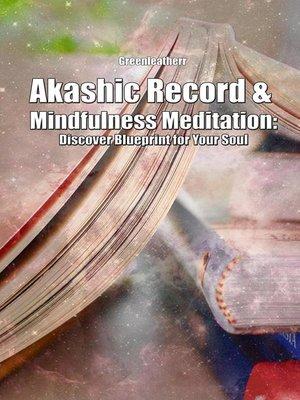 cover image of Akashic Record & Mindfulness Meditation