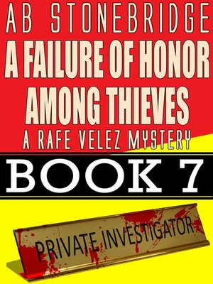 cover image of A Failure of Honor Among Thieves — Rafe Velez Mystery 7