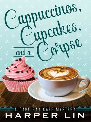 cover image of Cappuccinos, Cupcakes, and a Corpse