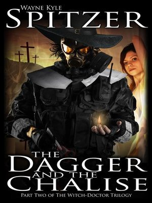 cover image of The Dagger and the Chalise