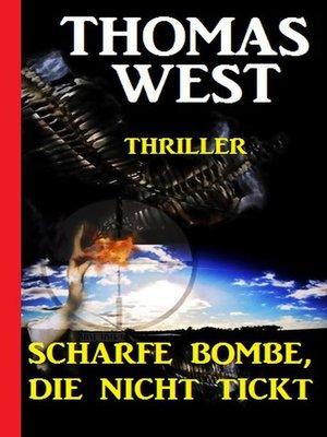 cover image of Scharfe Bombe, die nicht tickt