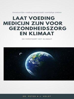 cover image of Laat Voeding Medicijn zijn voor Gezondheidszorg en Klimaat