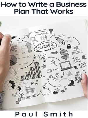 cover image of How to Write a Business Plan That Works