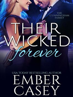 cover image of Their Wicked Forever (The Cunningham Family #6)