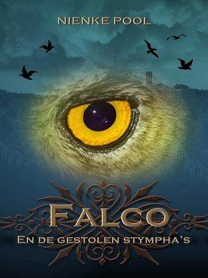 cover image of Falco en de gestolen Stympha's