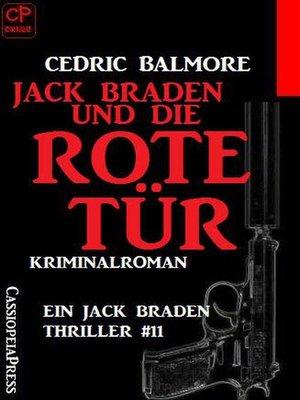 cover image of Jack Braden und die rote Tür Ein Jack Braden Thriller #11