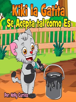 cover image of Kiki la gatita se acepta tal como es
