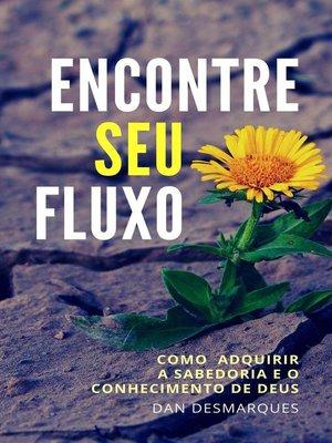 cover image of Encontre Seu fluxo