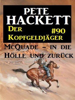 cover image of McQuade--in die Hölle und zurück