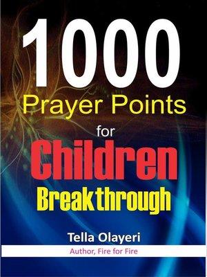 cover image of 1000 Prayer Points for Children Breakthrough