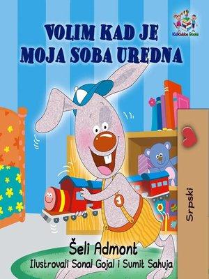 cover image of Volim kad je moja soba uredna