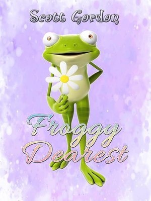 cover image of Froggy Dearest