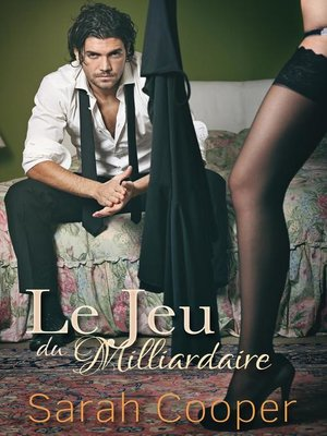 cover image of Le Jeu du Milliardaire