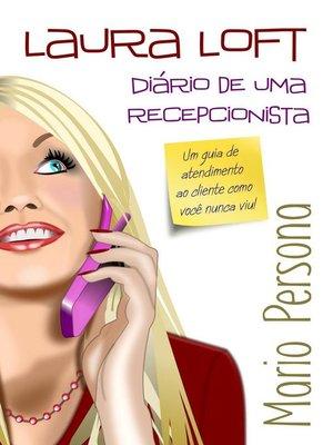 cover image of Laura Loft--Diário de uma Recepcionista