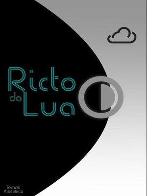 cover image of Ricto da Lua