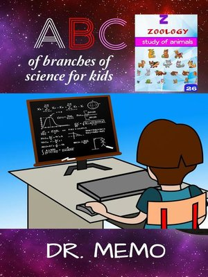 cover image of A B C of Branches of Science for Kids