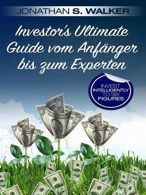 cover image of Investor's Ultimate Guide vom Anfänger bis zum Experten