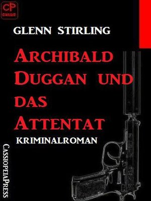 cover image of Archibald Duggan und das Attentat