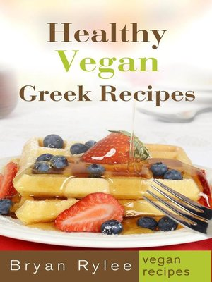 cover image of Healthy Vegan Greek Recipes