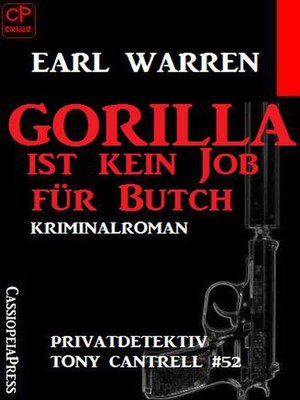 cover image of Gorilla ist kein Job für Butch Privatdetektiv Tony Cantrell #52
