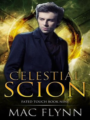 cover image of Celestial Scion (Fated Touch Book 9)
