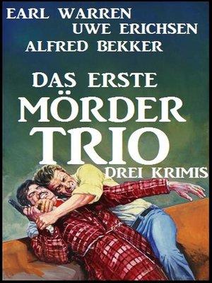 cover image of Das erste Mörder-Trio