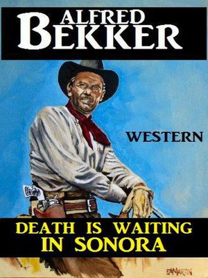 cover image of Death Is Waiting In Sonora
