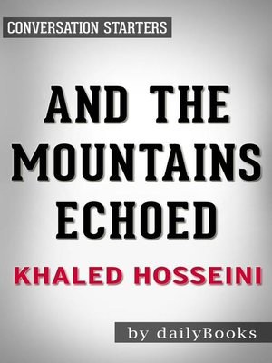 cover image of And the Mountains Echoed by Khaled Hosseini