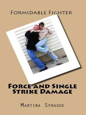 cover image of Force and Single Strike Damage