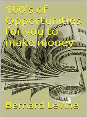 cover image of 100's of Opportunities for You to Make Money