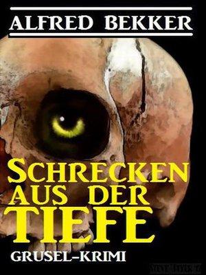 cover image of Schrecken aus der Tiefe