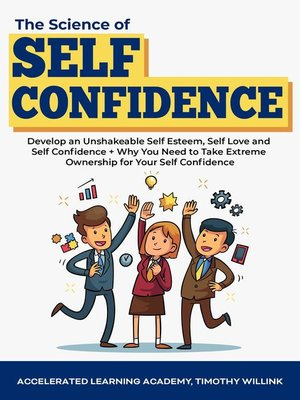 cover image of The Science of Self Confidence