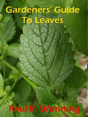 cover image of Gardeners' Guide to Leaves