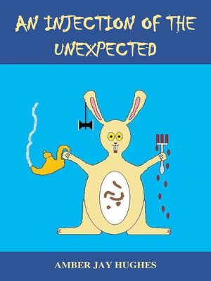 cover image of An Injection of the Unexpected