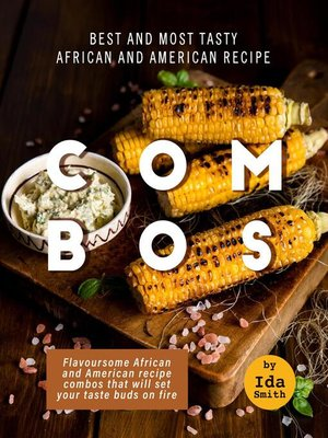 cover image of Best and Most Tasty African and American Recipe Combos