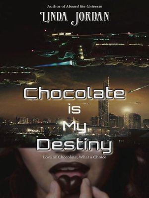 cover image of Chocolate is My Destiny