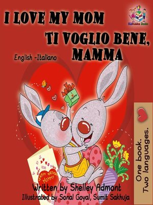 cover image of I Love My Mom Ti voglio bene, mamma