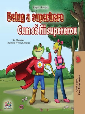 cover image of Being a Superhero (English Romanian Bilingual Book)