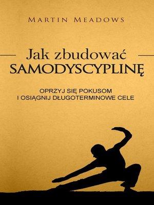 cover image of Jak zbudować samodyscyplinę