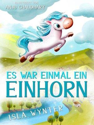 cover image of Es war einmal ein Einhorn