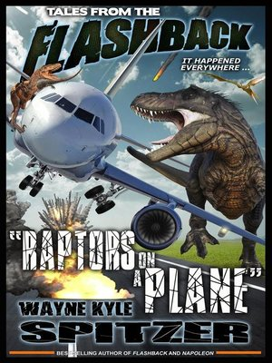 "cover image of ""Raptors on a Plane"": Tales from the Flashback, #2"