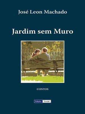 cover image of Jardim sem Muro
