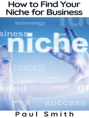 cover image of How to Find Your Niche for Business