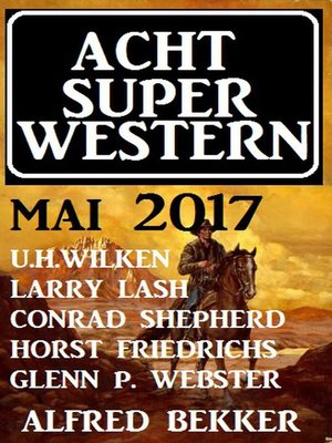 cover image of Acht Super Western Mai 2017