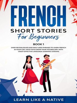 cover image of French Short Stories for Beginners Book 1