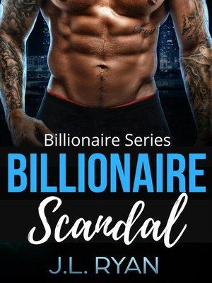 cover image of Billionaire Scandal