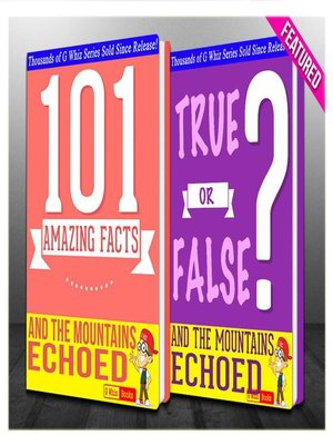 cover image of And the Mountains Echoed--101 Amazing Facts & True or False?