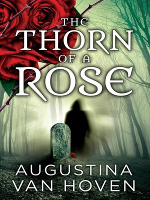 cover image of The Thorn of a Rose