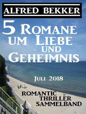 cover image of 5 Romane um Liebe und Geheimnis