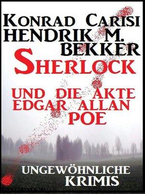 cover image of Sherlock und die Akte Edgar Allan Poe